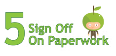 Step 5 - Sign Off on Paperwork